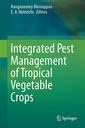 Couverture de l'ouvrage Integrated Pest Management of Tropical Vegetable Crops