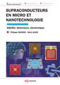 Couverture de l'ouvrage Supraconducteurs en micro et nanotechnologie