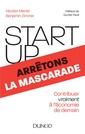 Couverture de l'ouvrage Start-up, arrêtons la mascarade
