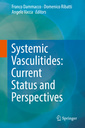 Couverture de l'ouvrage Systemic Vasculitides: current status and perspectives
