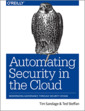 Couverture de l'ouvrage Automating Security in the Cloud