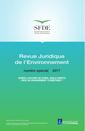 Couverture de l'ouvrage Revue Juridique de l'Environnement - Numéro spécial 2017