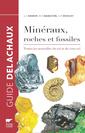 Couverture de l'ouvrage Guide des minéraux, roches et fossiles