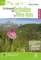 Couverture de l'ouvrage A la découverte des orchidées de Rhône-Alpes