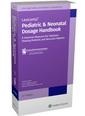 Couverture de l'ouvrage Pediatric & Neonatal Dosage Handbook ( 24th Ed.)