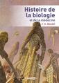 Couverture de l'ouvrage Histoire de la biologie et de la médecine