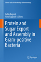 Couverture de l'ouvrage Protein and Sugar Export and Assembly in Gram-positive Bacteria
