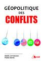 Couverture de l'ouvrage Géopolitique des conflits