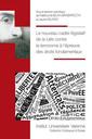 Couverture de l'ouvrage Le nouveau cadre législatif de lutte contre le terrorisme à l'épreuve des droits fondamentaux
