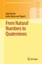 Couverture de l'ouvrage From Natural Numbers to Quaternions