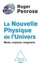 Couverture de l'ouvrage La Nouvelle Physique de l'Univers
