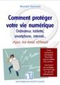 Couverture de l'ouvrage Comment protéger votre vie numérique