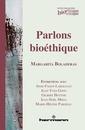 Couverture de l'ouvrage Parlons bioéthique