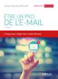 Couverture de l'ouvrage Etre un pro de l'email