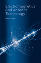Couverture de l'ouvrage Electromagnetics and Antenna Technology