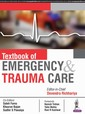 Couverture de l'ouvrage Textbook of Emergency & Trauma Care