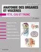 Couverture de l'ouvrage Anatomie des organes et viscères