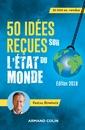 Couverture de l'ouvrage 50 idées reçues sur l'état du monde