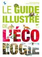 Couverture de l'ouvrage Le guide illustré de l'écologie