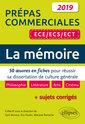 Couverture de l'ouvrage La Mémoire. 50 œuvres en fiches pour réussir sa dissertation de culture générale - Prépas commerciales ECE / ECS / ECT 2019