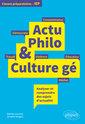 Couverture de l'ouvrage Actu Philo & Culture gé