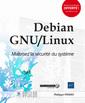 Couverture de l'ouvrage Debian GNU/Llinux