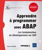 Couverture de l'ouvrage Apprendre à programmer avec ABAP