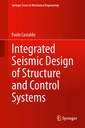 Couverture de l'ouvrage Integrated Seismic Design of Structure and Control Systems (paperback)