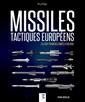 Couverture de l'ouvrage Missiles tactiques européens