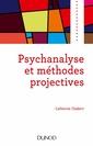 Couverture de l'ouvrage Psychanalyse et méthodes projectives