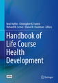 Couverture de l'ouvrage Handbook of Life Course Health Development