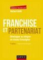 Couverture de l'ouvrage Franchise et partenariat