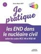 Couverture de l'ouvrage Je pratique les END dans le nucléaire civil selon les codes RCC-M et RSE-M