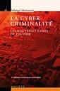 Couverture de l'ouvrage La cybercriminalité
