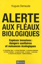 Couverture de l'ouvrage Alerte aux fléaux biologiques