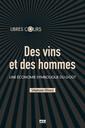 Couverture de l'ouvrage Des vins et des hommes