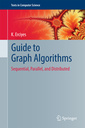 Couverture de l'ouvrage Guide to Graph Algorithms