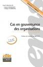 Couverture de l'ouvrage Cas en gouvernance des organisations