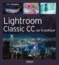 Couverture de l'ouvrage Lightroom Classic CC par la pratique