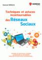 Couverture de l'ouvrage Techniques et astuces incontournables des réseaux sociaux