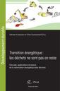Couverture de l'ouvrage Transition énergétique : les déchets ne sont pas en reste