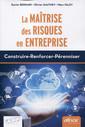 Couverture de l'ouvrage La maîtrise des risques en entreprise