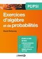 Couverture de l'ouvrage Exercices d'algèbre et de probabilités PC/PSI