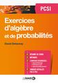 Couverture de l'ouvrage Exercices d'algèbre et de probabilités PCSI