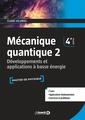Couverture de l'ouvrage Mécanique quantique 2