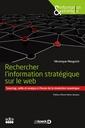 Couverture de l'ouvrage Rechercher l'information stratégique sur le web