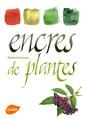 Couverture de l'ouvrage Encres de plantes
