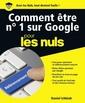 Couverture de l'ouvrage Comment être n°1 sur Google pour les nuls