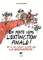 Couverture de l'ouvrage En route vers l'extinction finale !
