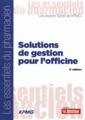 Couverture de l'ouvrage Solutions de gestion pour l'officine